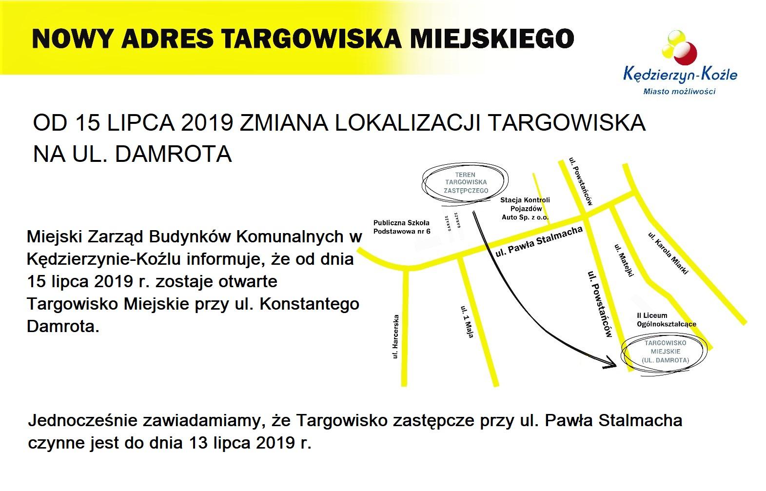 Informacja o powrocie Targowiska na ulicę Konstantego Damrota
